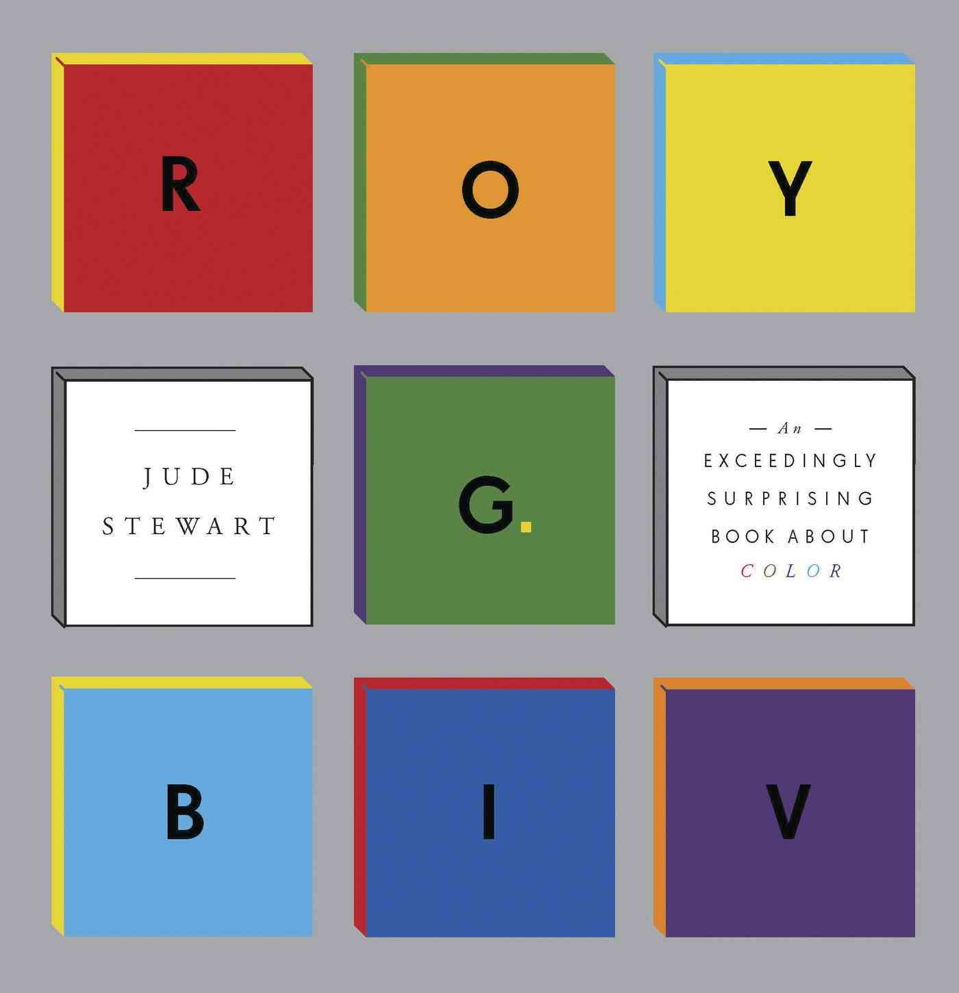 Roy G. Biv By Stewart, Jude